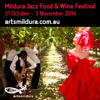 Mildura Jazz Food & Wine Festival
