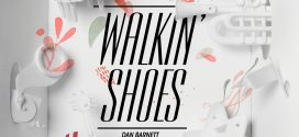 REVIEW: Dan Barnett – Walkin' Shoes