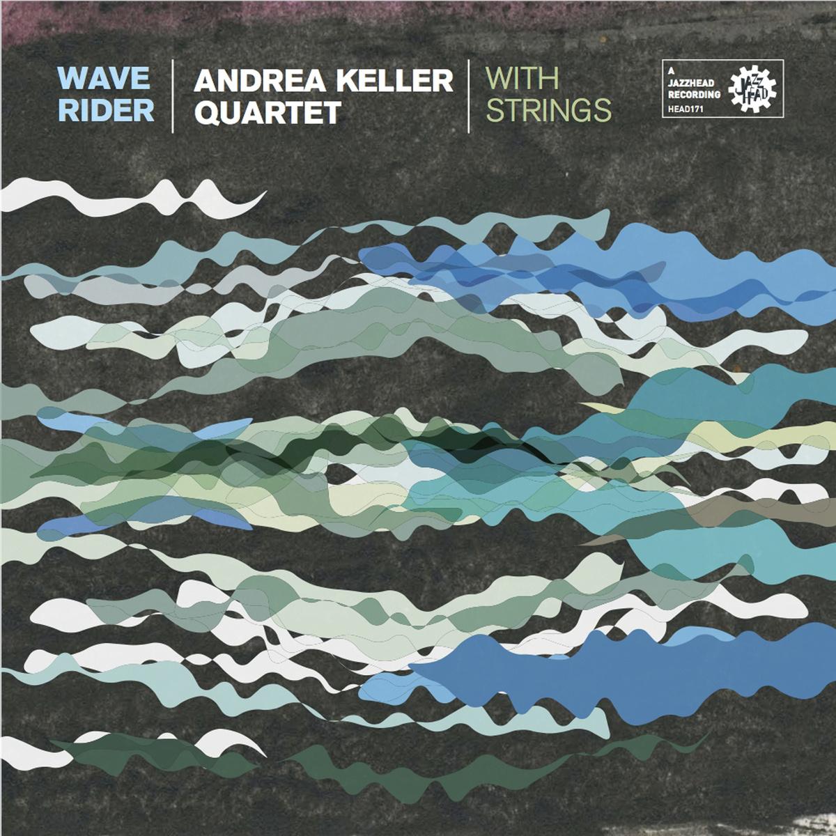 Album review: Wave Rider (Andrea Keller Quartet) by John Hardaker