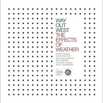 CD Review: The Effects of Weather – Way Out West