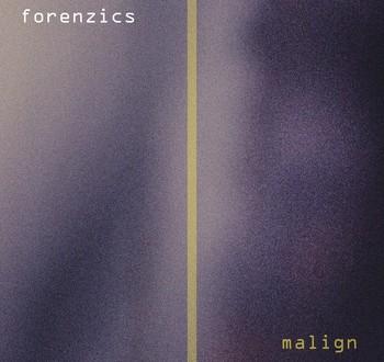 Album review: Malign (Forenzics) by John Hardaker